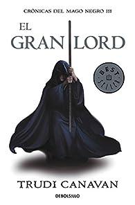 El gran lord par Trudi Canavan