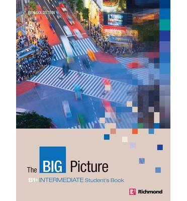 [(The Big Picture Intermediate Student's Book)] [Author: Ben Goldstein] published on (June, 2012)