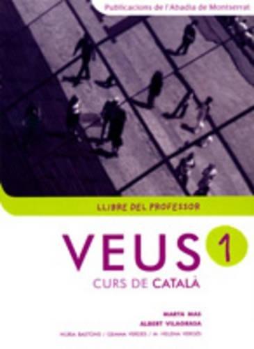 Veus. Curs de català. Llibre del professor. Nivell 1