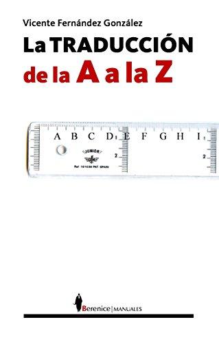 La traducción de la A a la Z por Vicente Fernández González