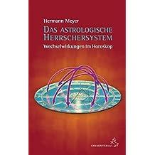 Das astrologische Herrschersystem: Wechselwirkungen im Horoskop