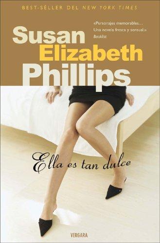Descargar Libro ELLA ES TAN DULCE (SEDA) de Susan Elizabeth Phillips