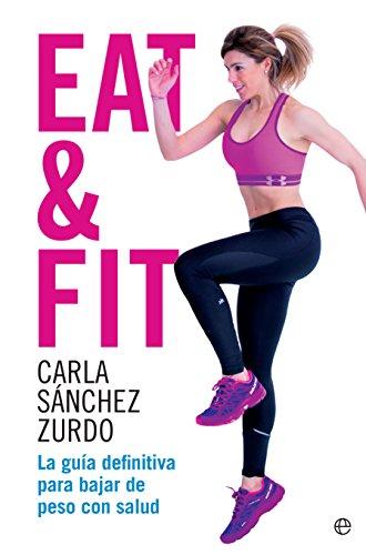 Eat & Fit por Carla Sánchez Zurdo