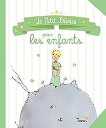 Le Petit Prince pour les enfants (French Edition)