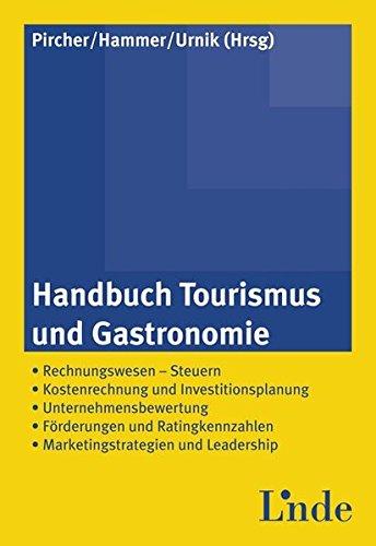 Handbuch Tourismus und Gastronomie