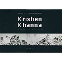 [(Chola Migrations : Krishen Khanna)] [By (author) Norbert Lynton] published on (March, 2009)