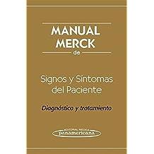 Manual Merck De Signos Y Sintomas Del Paciente / Merck Manual of Patient Signs and Symptoms: Diagnostico Y Tratamiento / Diagnosis and Treatment (Spanish Edition) by Robert S. Porter (2010-04-02)