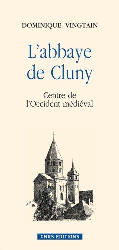 Abbaye de Cluny-Centre de l'Occident médiéval par Dominique Vingtain