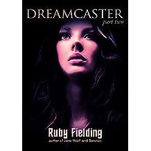 Dreamcaster, part two: A Fantasy Romance