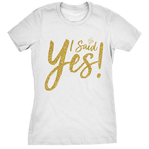 Crazy Dog Tshirts Womens I Said Yes Gold Glitter Tshirt Cute Bridal Party Tee for Wedding (White) -M - Damen - M (White Wedding-shirt)
