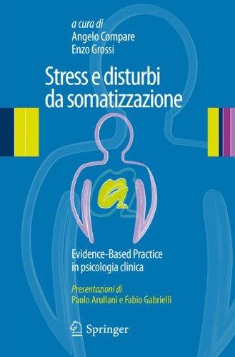 Stress e disturbi da somatizzazione. Evidence-based practice in psicologia clinica