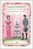 Scarica Libro Come trovare l uomo giusto secondo Jane Austen (PDF,EPUB,MOBI) Online Italiano Gratis
