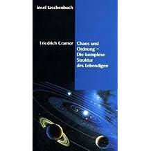 Chaos und Ordnung: Die komplexe Struktur des Lebendigen (insel taschenbuch)