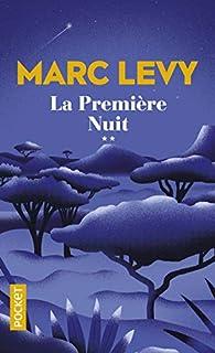La première nuit par Marc Levy