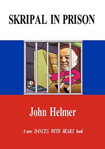 Skripal In Prison (English Edition)