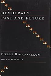 Democracy Past and Future (Political Thought / Political History)