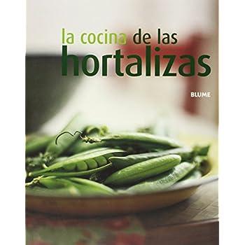 La Cocina De Las Hortalizas/ Cooking Vegetables