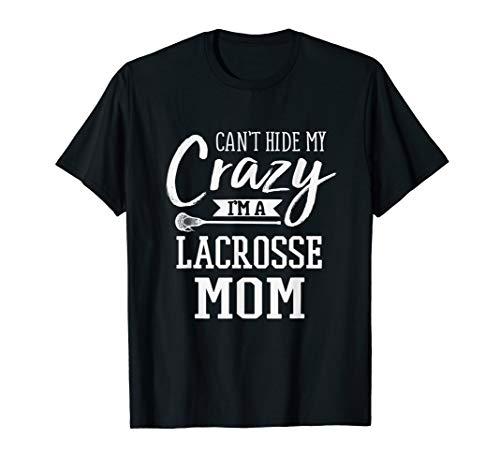 Lacrosse Mom-t-shirt (Verrückter Lacrosse Mom T-Shirt Frauen-Lacrosse Mom Shirt T-Shirt)