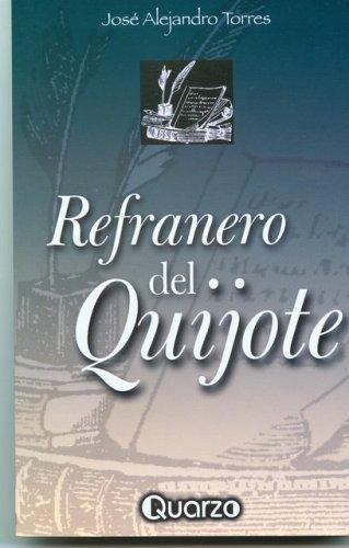 Refranero De Don Quijote por Jose A. Torres