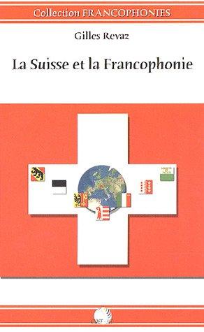 La Suisse et la Francophonie