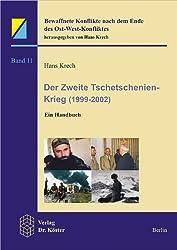 Der zweite Tschetschenien-Krieg (1999-2002): Ein Handbuch