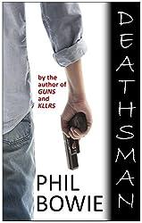 DEATHSMAN (John Hardin Book 4)