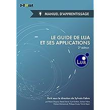 Le guide de Lua et ses applications - Manuel d'apprentissage (2e édition)