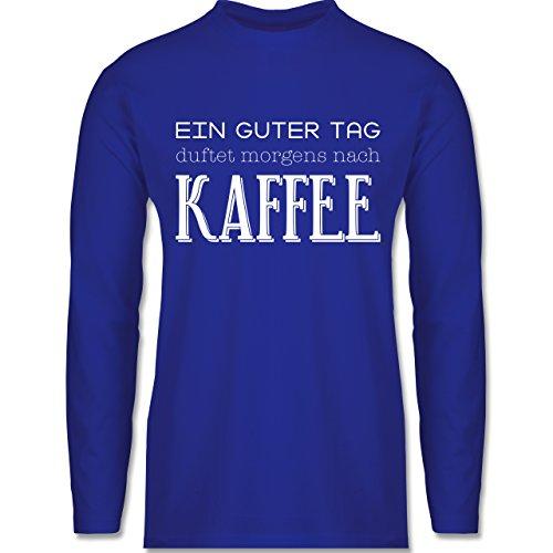 Küche - Ein guter Tag duftet morgens nach Kaffee - Longsleeve / langärmeliges T-Shirt für Herren Royalblau