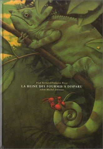 La reine des fourmis a disparu de Roca. François (1996) Relié