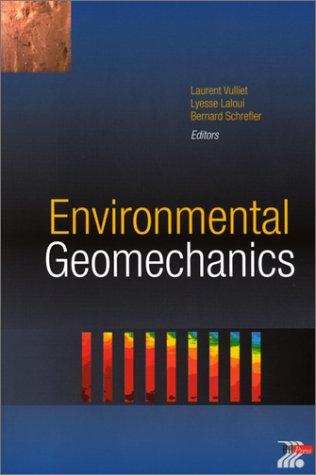 Environmental Geomechanics (en anglais) par Laurent Vuillet, Lyesse Laloui, Bernard Schrefler
