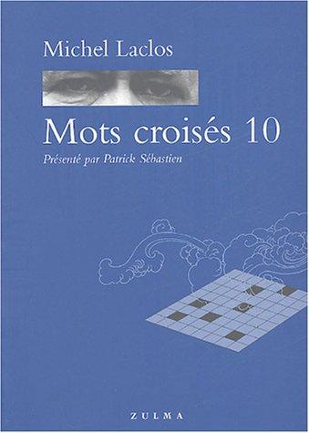 Mots Croisés 10 par Michel Laclos