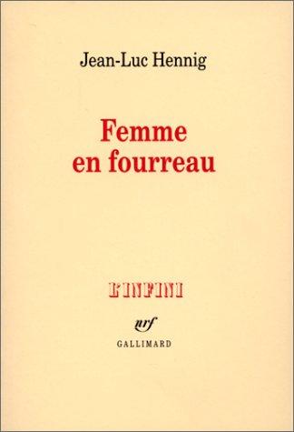 La Femme en Fourreau
