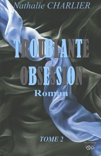 Troublante Obsession Tome 2 [Pdf/ePub] eBook