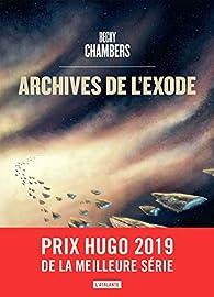 Les voyageurs, tome 3 : Archives de l'exode par Chambers