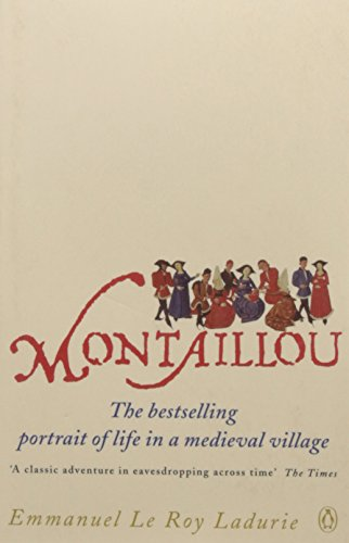 Montaillou: Cathars and Catholics in a French Village 1294-1324 por Emmanuel La Roy Ladurie