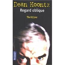 REGARD OBLIQUE