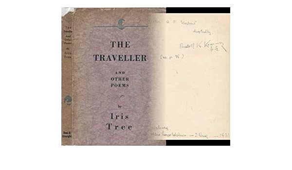 The Traveller And Other Poems By Iris Tree Amazoncouk