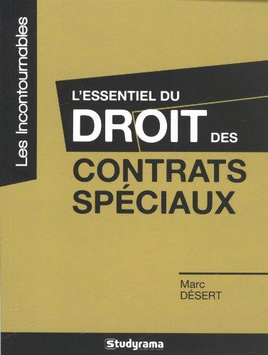 L'essentiel du droit des contrats spéciaux par Marc Désert