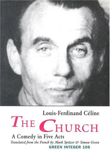 The Church: A Comedy in Five Acts (Green Integer, 91)