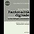 Razionalità digitale. La fine dell'agire comunicativo (Meme Vol. 5)