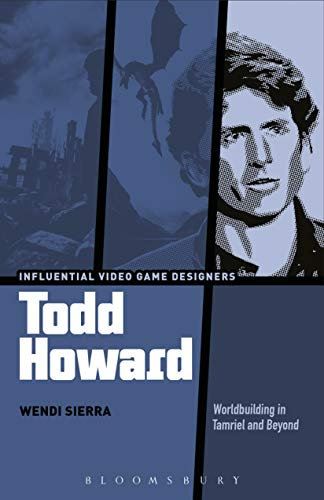 Todd Howard: Worldbuilding in Tamriel and Beyond (Influential Video Game Designers)