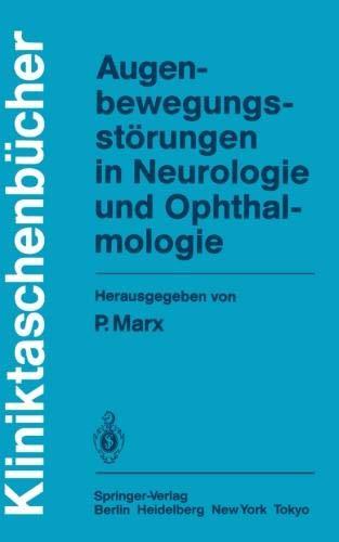 Augenbewegungsstörungen in Neurologie und Ophthalmologie (Kliniktaschenbücher)