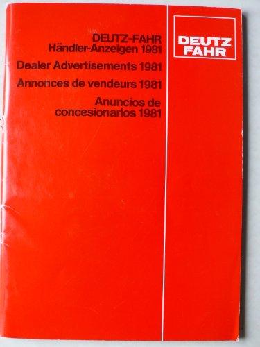 Prospekt/brochure - Traktor Schlepper Deutz Fahr Händler-Anzeigen 1981 (Bilder und Schriftzüge)