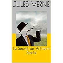 Le Secret de Wilhelm Storitz       (illustré) (French Edition)