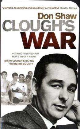 Clough's War por Don Shaw