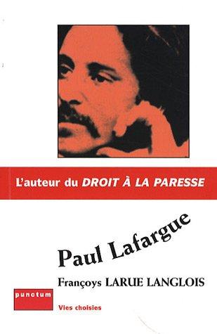 Paul Lafargue par Françoys Larue Langlois