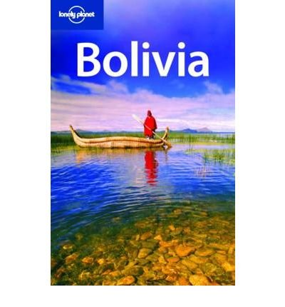 Portada del libro (Lonely Planet Bolivia) By Mutic, Anja (Author) Paperback on (05 , 2010)