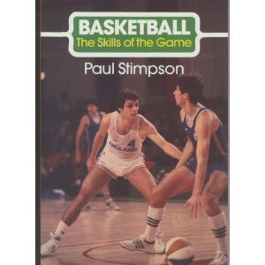 Basketball (The Skills of the Game) por Paul Stimpson