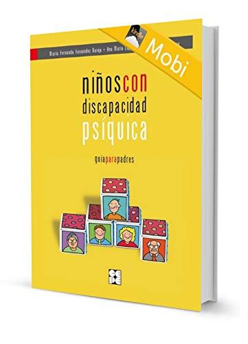 Niños con discapacidad psíquica. Guía para padres (Ebooks nº 2 ...