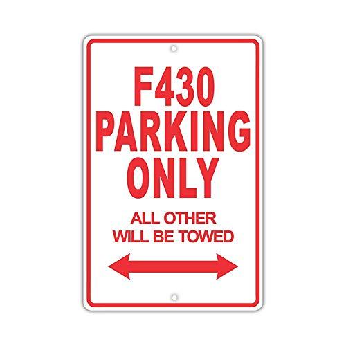 YASMINE HANCOCK Ferrari F430 Parking Only Placa Metal